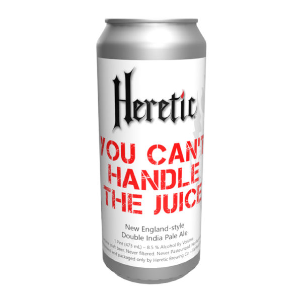 Heretic_You_Can't_Handle_the_Juice